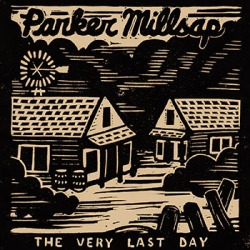 parker-millsap-the-very-last-day-350